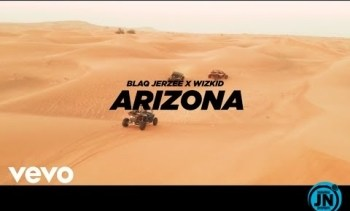 Blaq Jerzee - Arizona ft. Wizkid